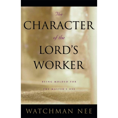 Character of the Lord's Worker, The