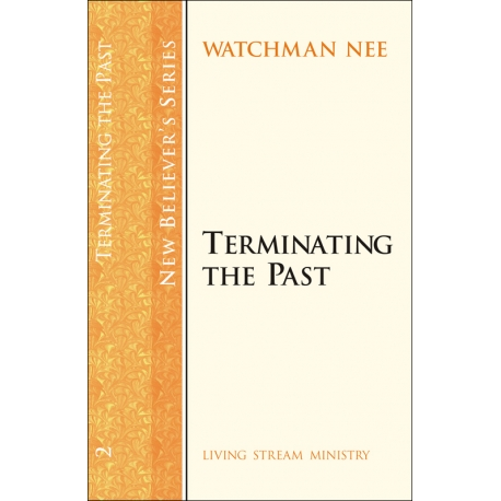 New Believers Series: 02 Terminating the Past