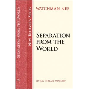 New Believers Series: 03 Separation from the World