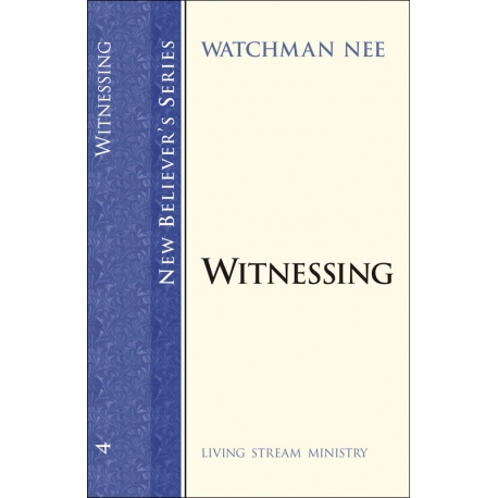 New Believers Series: 04 Witnessing