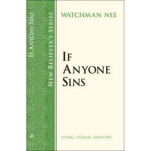 New Believers Series: 06 If Anyone Sins