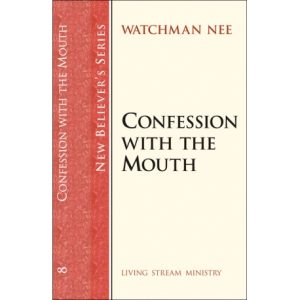 New Believers Series: 08 Confession with the Mouth