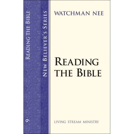 New Believers Series: 09 Reading the Bible