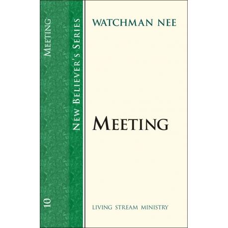New Believers Series: 10 Meeting