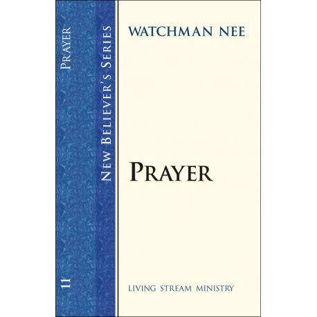 New Believers Series: 11 Prayer