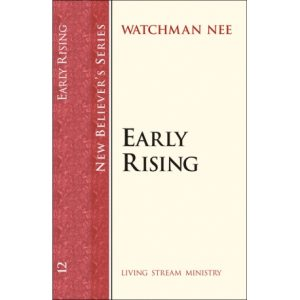 New Believers Series: 12 Early Rising