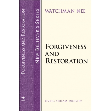 New Believers Series: 14 Forgiveness and Restoration