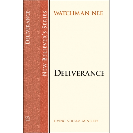 New Believers Series: 15 Deliverance