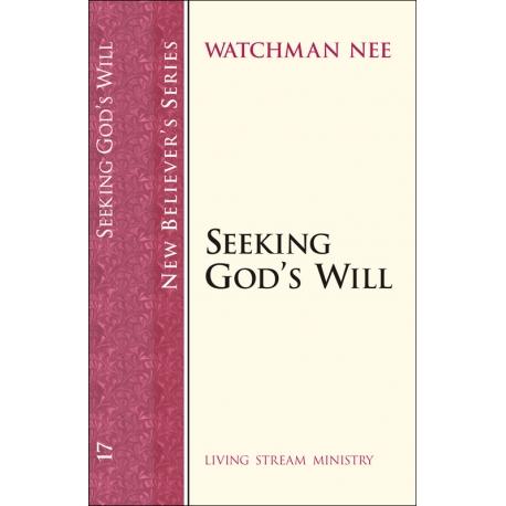 New Believers Series: 17 Seeking God's Will