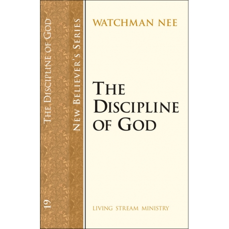 New Believers Series: 19 Discipline of God, The