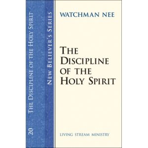 New Believers Series: 20 Discipline of the Holy Spirit, The