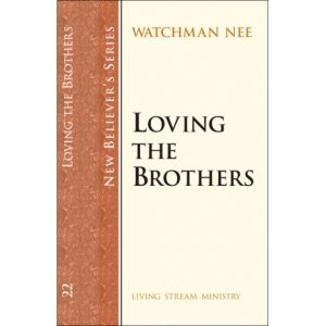 New Believers Series: 22 Loving the Brothers