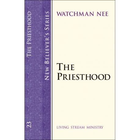 New Believers Series: 23 Priesthood, The
