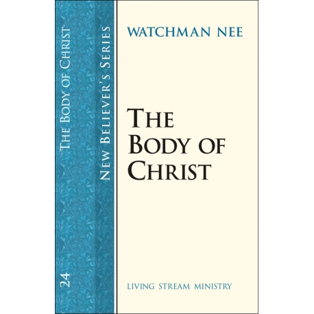 New Believers Series: 24 Body of Christ, The