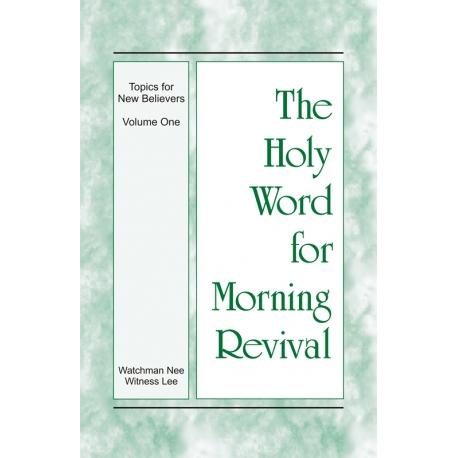 HWMR: Topics for New Believers, Vol. 1