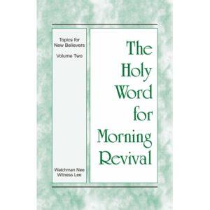 HWMR: Topics for New Believers, Vol. 2