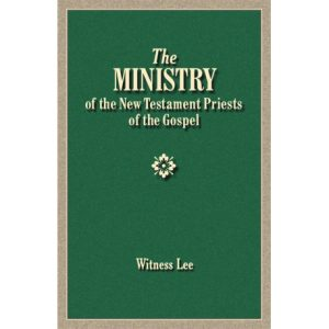 Ministry of the New Testament Priests of the Gospel, The
