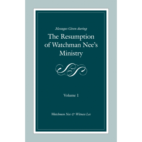 Messages Given During the Resumption of Watchman Nee's Ministry (2 volume set)