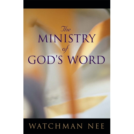 Ministry of God's Word, The