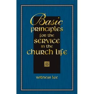 Basic Principles for the Service in the Church Life