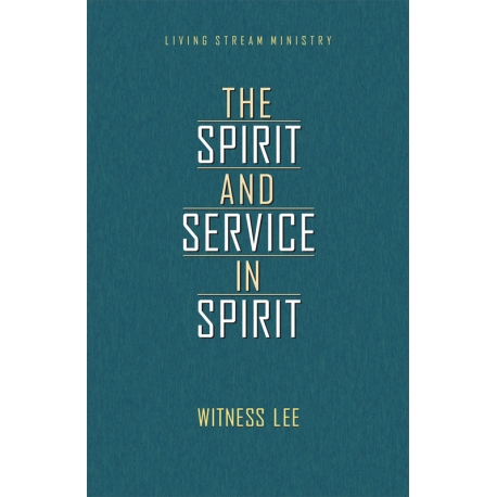 Spirit and the Service in Spirit, The