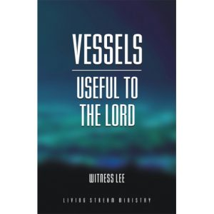 Vessels Useful to the Lord