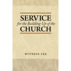 Service for the Building Up of the Church