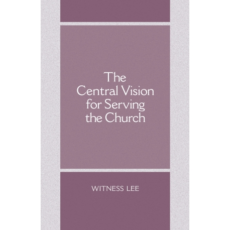 Central Vision for Serving the Church, The