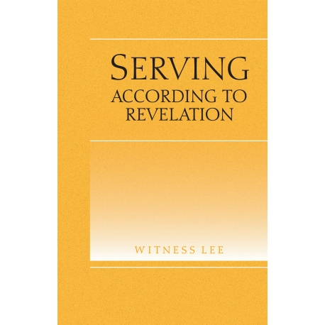 Serving According to Revelation