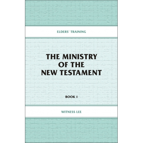 Elders' Training, Book 01: The Ministry of the New Testament