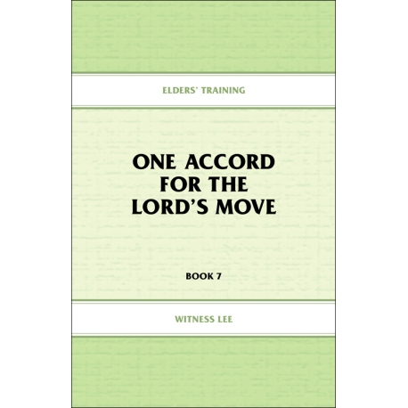 Elders' Training, Book 07: One Accord for the Lord's Move
