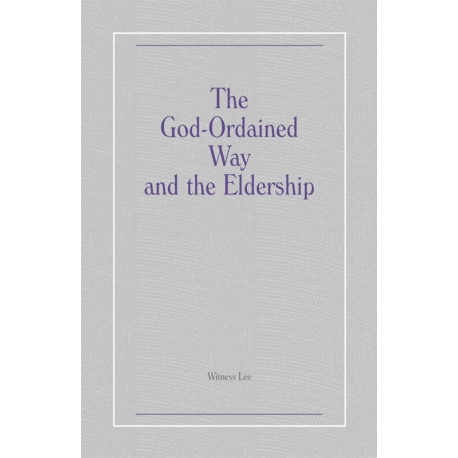 God-Ordained Way and the Eldership, The