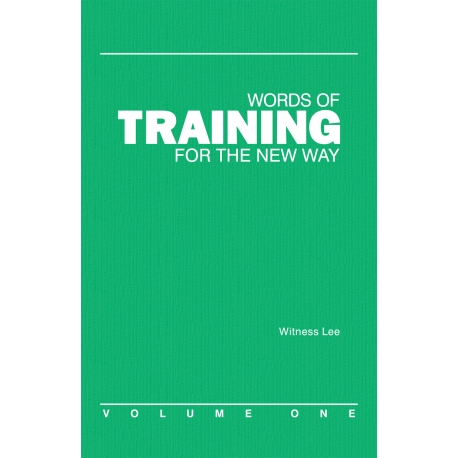 Words of Training for the New Way, Vol. 1