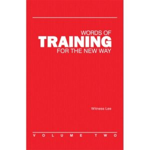 Words of Training for the New Way, Vol. 2