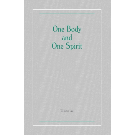 One Body and One Spirit