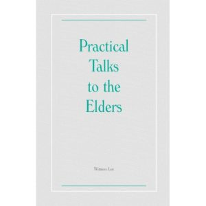 Practical Talks to the Elders
