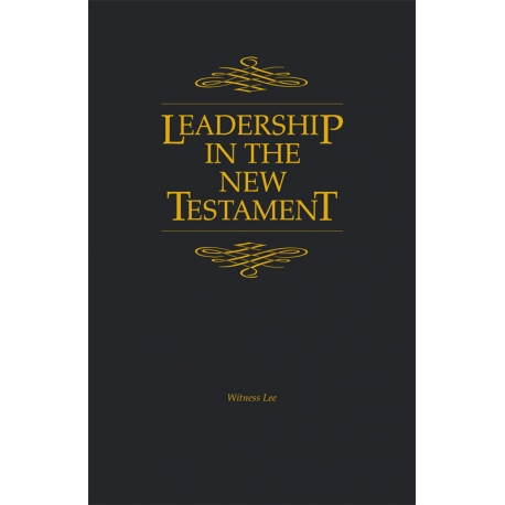 Leadership in the New Testament