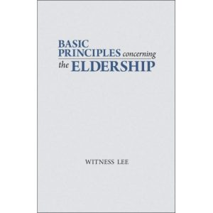 Basic Principles Concerning the Eldership