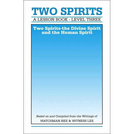 Lesson Book, Level 3: Two Spirits -- Two Spirits: The Divine Spirit and the Human Spirit