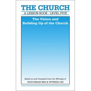 Lesson Book, Level 5: The Church -- The Vision and Building Up of the Church