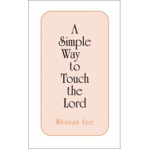 Simple Way to Touch the Lord, A