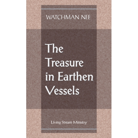 Treasure in Earthen Vessels, The