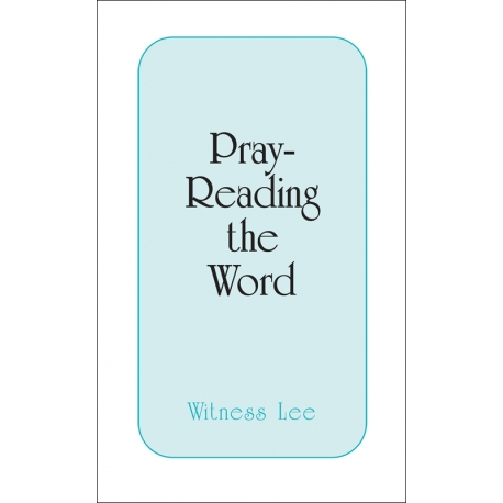 Pray-Reading the Word