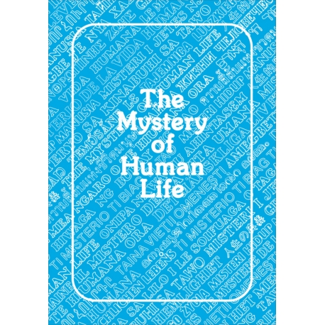Mystery of Human Life, The