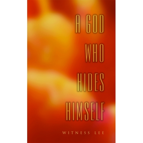 God Who Hides Himself, A