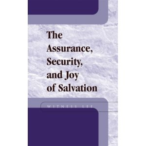 Assurance, Security, and Joy of Salvation, The