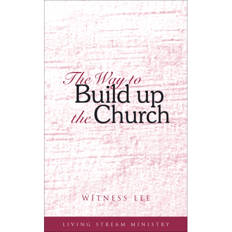Way to Build Up the Church, The