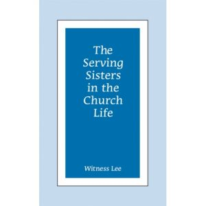 Serving Sisters in the Church Life