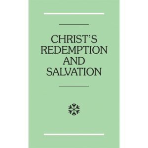 Christ's Redemption and Salvation