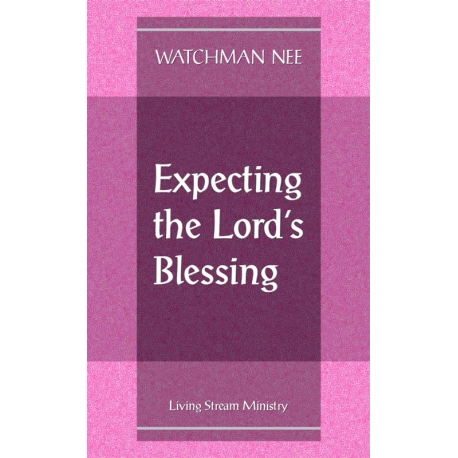 Expecting the Lord's Blessing